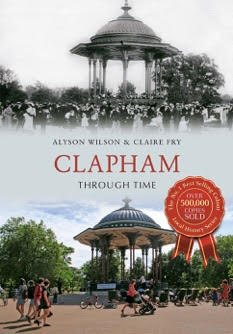 Clapham Through Time: Alyson Wilson and Claire Fry's Clapham then and now