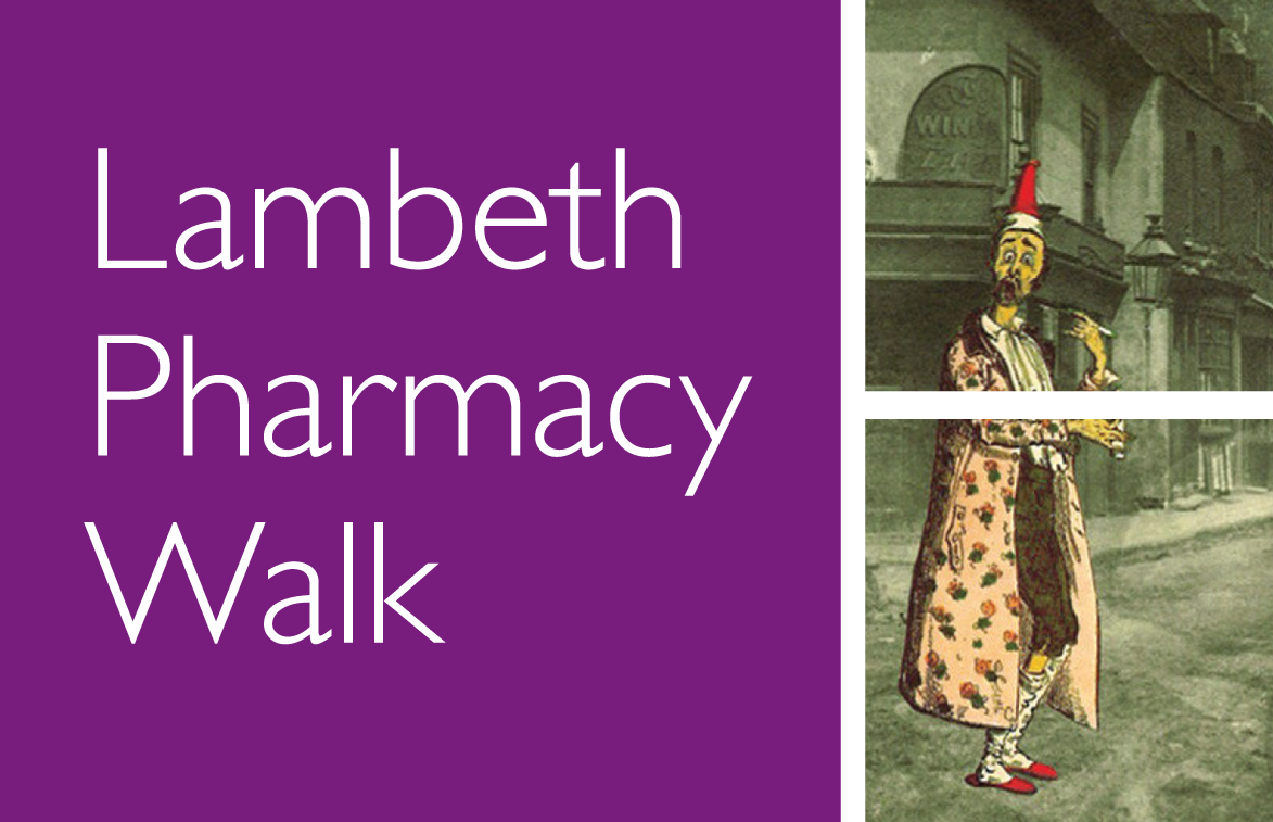 Lambeth in sickness and health: Lambeth Pharmacy Walks